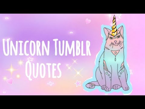 Over 20+ Unicorn Tumblr Quotes and Pics for Unicorn Lovers