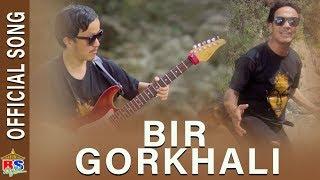 BIR GORKHALI | By Uttam Jung Limbu || Official Music Video ||