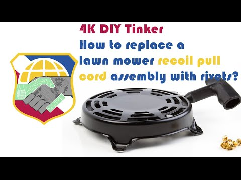 4K DIY How to replace a lawn mower recoil pull cord assembly with rivet fastener - Briggs Stratton