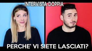 INTERVISTA DOPPIA IMBARAZZANTE CON IL MIO EX FIDANZATO !!!