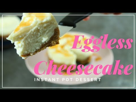 Simple Eggless cheesecake - Instant pot dessert series