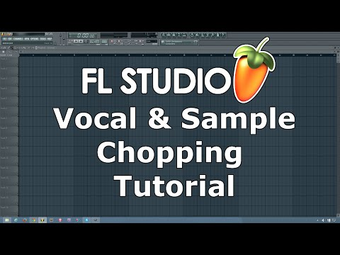 Tutorial: Quick, Easy Vocal & Sample Chopping in FL Studio
