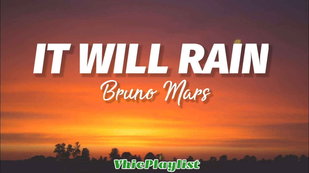 It Will Rain - Bruno Mars (Lyrics)