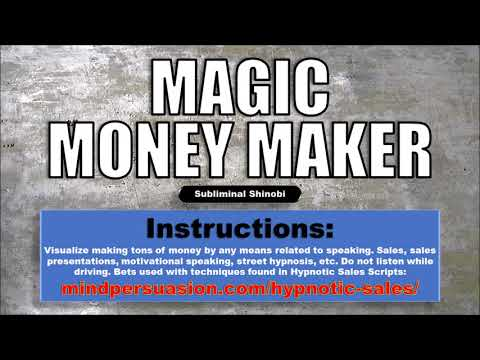 Magic Money Maker - Make Money Appear Out Of Thin Air - Subliminal Affirmations