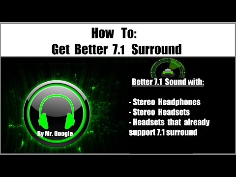 How To: Get better 7.1 Surround Sound with stereo Headphones & Headsets [Tutorial]