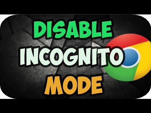 How to Disable Incognito Mode in Google Chrome