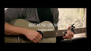 Aaron Espe - Because of You [Official Music Video]