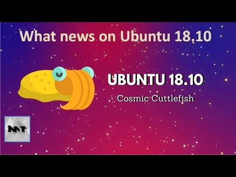 Ubuntu 18.10 What's new?