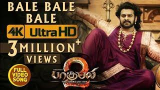 Bale Bale Bale Full Video Song || Baahubali 2 Video Songs Tamil | Prabhas, Anushka Shetty, Rana