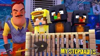Minecraft MY STEPDAD IS.... HELLO NEIGHBOR!!