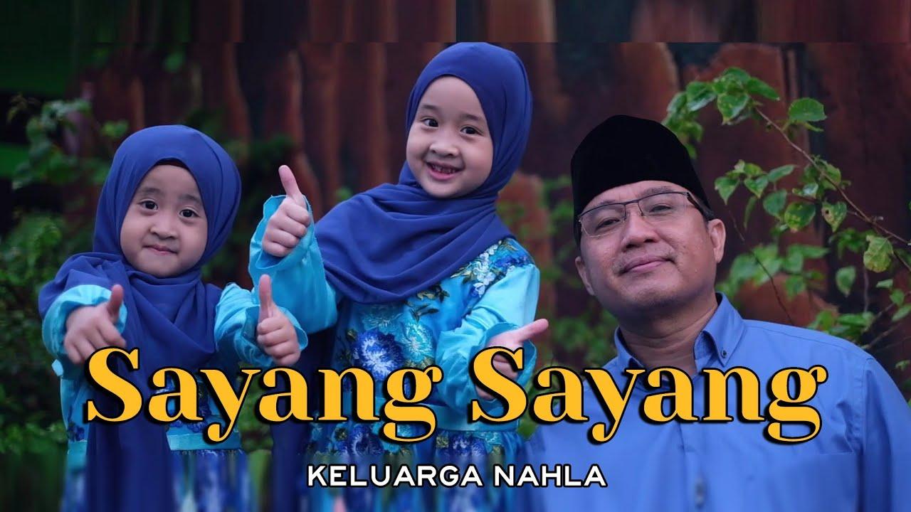 SAYANG SAYANG (Cover) - KELUARGA NAHLA