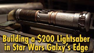 We Built a $200 Lightsaber at Star Wars: Galaxy's Edge | Disneyland