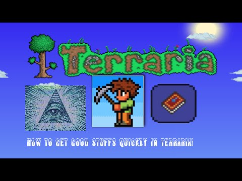 Terraria - How to get great loot quickly!