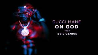 Gucci Mane - On God [Official Audio]