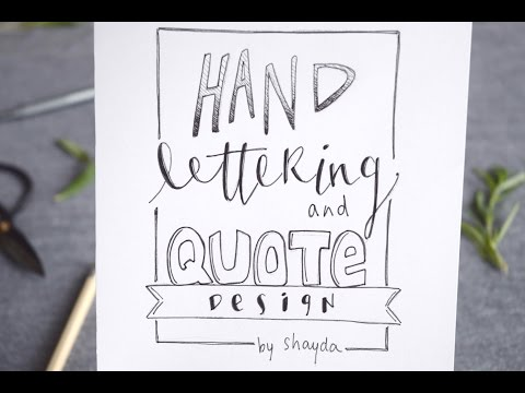 How to Design + Hand Letter a Quote