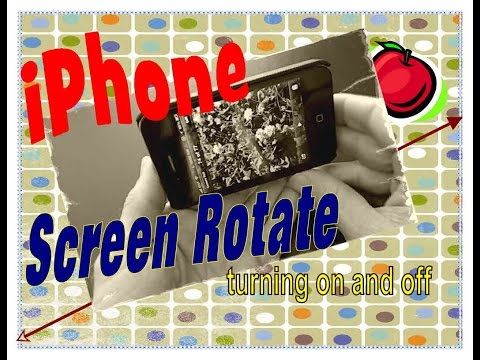 iPhone How to turn on and off screen rotate