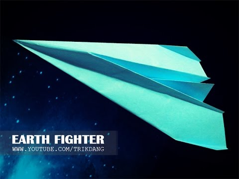 How to make a paper airplane - Paper Plane that Flies FAST & FAR    Earth Fighter