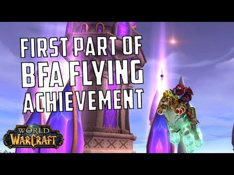 [WoW] Battle for Azeroth Flying Pathfinder Part One Requirements