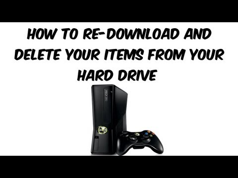 XBOX 360 Tips: How to Re-Download and Delete your items from your Hard Drive