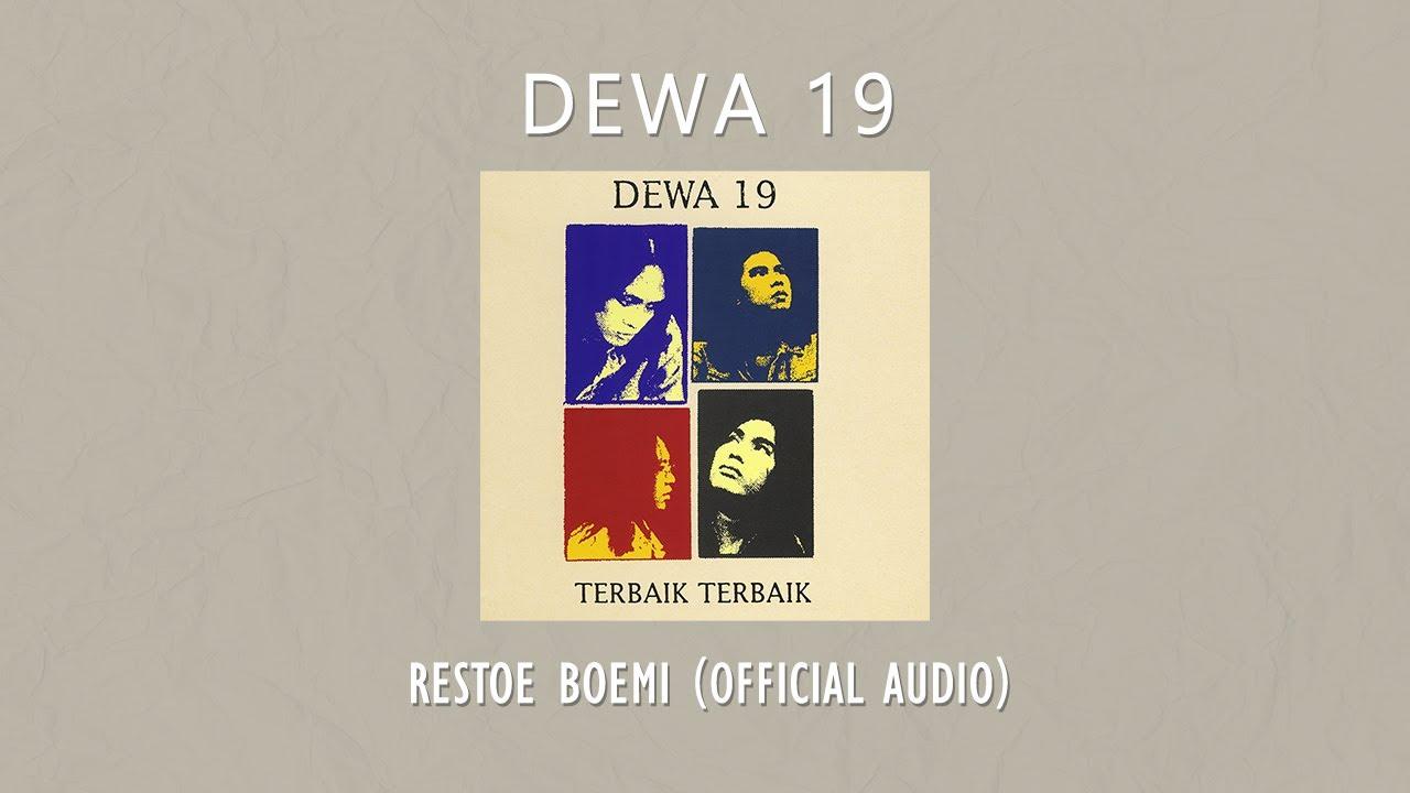 Dewa 19 - Restoe Boemi