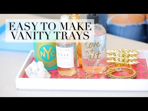 These Vanity Trays Are So Easy to Make At Home!