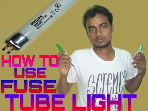 Easy Steps to repair fused Tube Light | how to use fuse tube light |