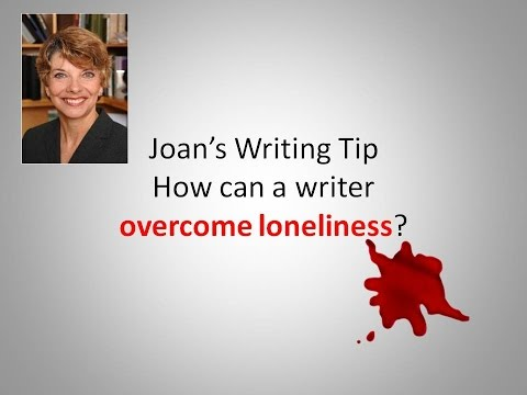 Writing Tip - How Do I Overcome the Loneliness of Writing?