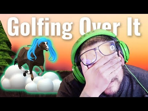GETTING OVER IT .... WITH GOLF