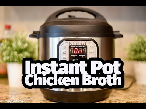 How to Make Chicken Broth in an Instant Pot