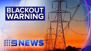Risk of widespread blackouts this summer during major heatwave   Nine News Australia