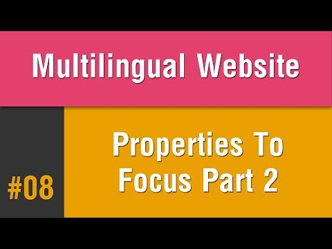 Multilingual Best Practice in Arabic #08 - Properties You Need To Focus On Part 2