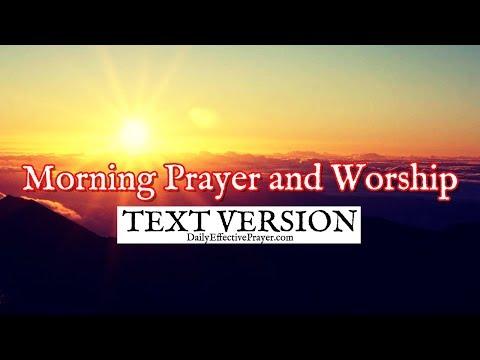 Morning Prayer and Worship (Text Version - No Sound)
