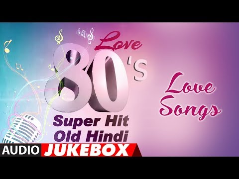Love 80's Super Hit - Old Hindi Love Songs   Best Romantic Songs Collection  