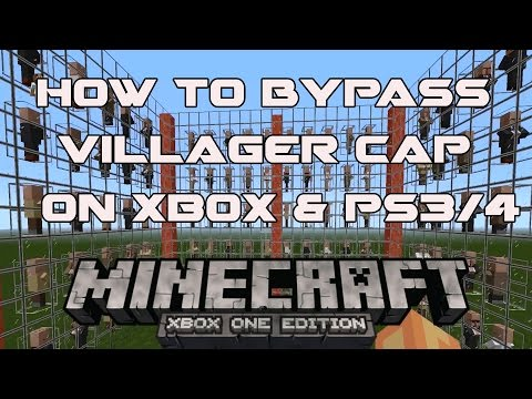 how to bypass villager cap on console minecraft ( xbox one 360 ps3 ps4 )