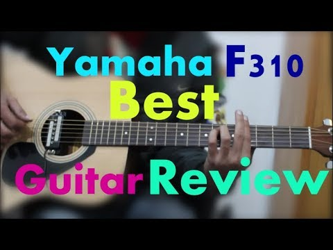 Yamaha F310 - Best Guitar 4 EveryOne / Perfect Guitar /Best In Class -Hindi Unboxing / Review -