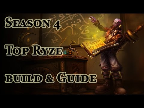 League of Legends - Ryze Build / Guide - Season 4