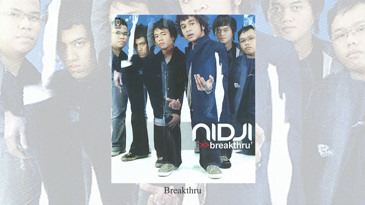 Nidji - Breakthru