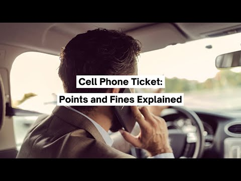 Cell Phone Ticket: Points and Fines Explained