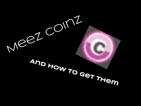 How to get coins FAST on Meez!
