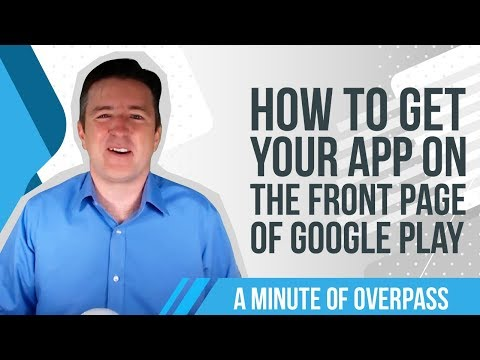 How to get your App on the Front Page of Google Play - A Minute of Overpass