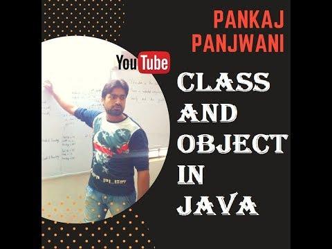 class and object in Java By Pankaj Panjwani | Part 2  | Hindi