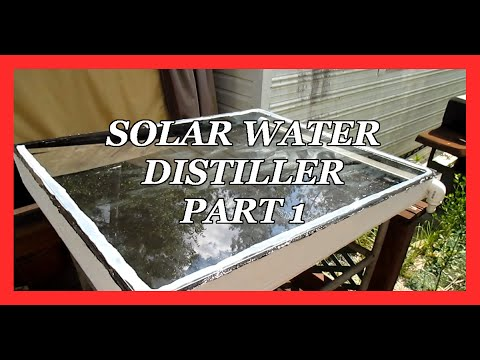 Solar water Distiller Part 1