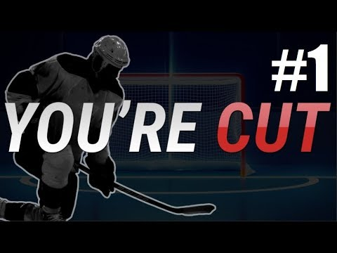 YOU'RE CUT #1 - FIRST EVER GAME  (NHL 18 eSports Ready)