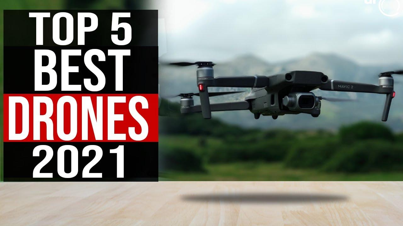 Top 5: Best Drones in 2021