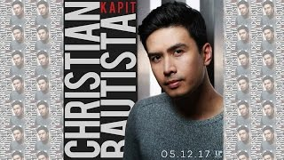 Christian Bautista - KAPIT (Official Song Preview)