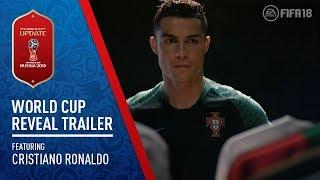 FIFA 18 | 2018 FIFA World Cup Russia™️ Reveal Trailer ft. Cristiano Ronaldo