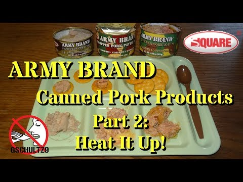 Army Brand Canned Pork Products Part 2: Let's Heat it Up!
