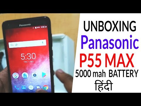 Panasonic P55 Max Unboxing, Features And 5000 mAh Battery (HINDI/URDU)