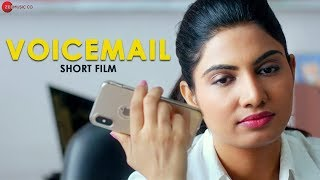 Voicemail - Short Film | Avni Modi | Paresh Dave