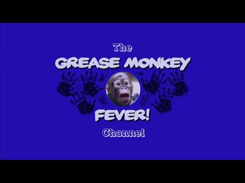 Grease Monkey Fever Channel